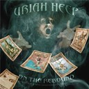 Uriah Heep - Uriah heep / on the rebound : 40th anniversary anthology