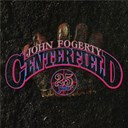 John Fogerty - Centerfield : 25th anniversary