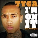 Tyga - I'm on it
