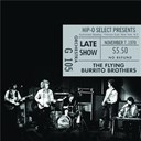 The Flying Burrito Brothers - Authorized bootleg / fillmore east, new york, n.y. ? late show, november 7, 1970