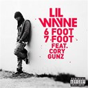 Lil Wayne - 6 foot 7 foot
