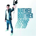 Mathieu Bouthier - Before you go