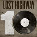 Black Joe Lewis / Hank Williams / Hayes Carll / Johnny Cash / Lucinda Williams / Lyle Lovett / Ryan Adams / Ryan Bingham / Soggy Bottom Boys / The Honeybears / Willie Nelson - Lost highway 10th anniversary sampler
