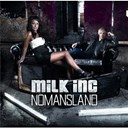 Milk Inc. - Nomansland