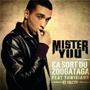 Mister You - Ca sort du zoogataga