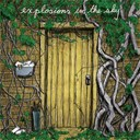 Explosions In The Sky - Take care, take care, take care