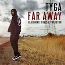 Tyga - Far away
