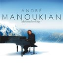 André Manoukian - Melanchology