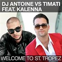 Dj Antoine / Timati - Welcome to st. tropez