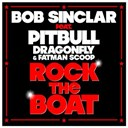 Bob Sinclar - Rock the boat