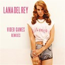 Lana Del Rey - Video games remixes