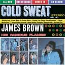 James Brown / The Famous Flames - Cold sweat