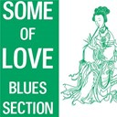 Blues Section / Frank Robson & Blues Section / Jim Pembroke & Blues Section / Kirka / Ronnie - Some of love