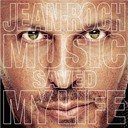 Jean-Roch - Music saved my life