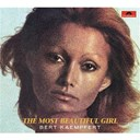 Bert Kaempfert - The most beautiful girl