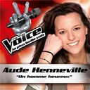 Aude Henneville - Un homme heureux - the voice : la plus belle voix