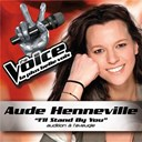 Aude Henneville - I'll stand by you - the voice : la plus belle voix
