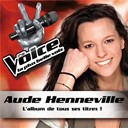 Aude Henneville - The voice : la plus belle voix