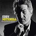 Eddy Mitchell - les 100 plus belles chansons