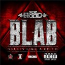 Ace Hood - B.l.a.b. (ballin like a b*tch)