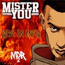 Mister You - Crève en enfer
