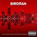 Birdman - Shout out