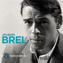 Jacques Brel - 50 plus belles chansons