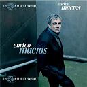 Enrico Macias - Les 50+ belles chansons