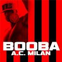Booba - A.c. milan
