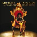 Michael Jackson - Michael jackson: the complete remix suite