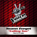 Yoann Freget - Calling you - the voice 2