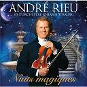 André Rieu - Nuits magiques