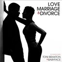 Toni Braxton - Love, Marriage? & Divorce