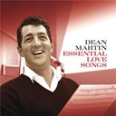 Dean Martin - Essential love songs