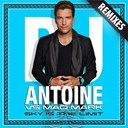 Dj Antoine / Mad Mark - Sky is the limit