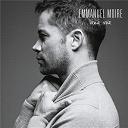 Emmanuel Moire - Venir voir