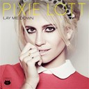 Pixie Lott - Lay me down ep