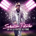 Sebastien Patoche - On va la foutre au fond