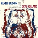 Dave Holland / Kenny Barron / Kenny Barron & Dave Holland - The Art Of Conversation