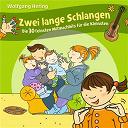 Wolfgang Hering - Zwei lange schlangen - die 30 feinsten mitmachhits für die kleinsten