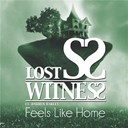 Lost Witness - Feels like home