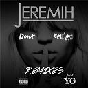 Jeremih - Don't tell 'em