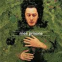 Alain Bashung - Mes prisons