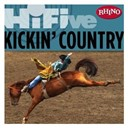 Confederate Railroad / Little Texas / Michael Peterson / Neal Mccoy / Paul Brandt - Rhino hi-five: kickin' country