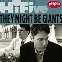 They Might Be Giants - Rhino hi-five: they might be giants