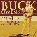 Buck Owens - 21 #1 hits: the ultimate collection (w/interactive booklet)