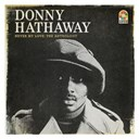 Donny Hathaway - Never my love:  the anthology