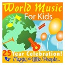 Buckwheat Zydeco / Cedella Marley-Booker / Claudia Gomez / Jean René / Karan Casey / Ladysmith Black Mambazo / Los Lobos / Mflp Band / Taj Mahal - Music for little people 25th anniversary world music for kids
