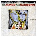 Bob James / David Sanborn - Double vision