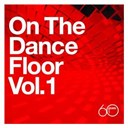 Chic / Herbie Mann / Jenny Burton / Jimmy Castor / Kleeer / Manhattan Transfer / Sister Sledge / Slave / The Spinners / The Trammps - Atlantic 60th: On The Dance Floor Vol. 1